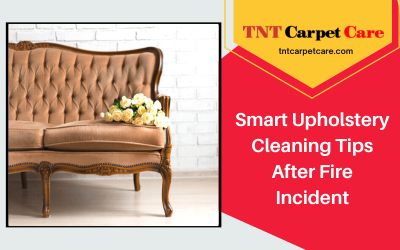 Smart Upholstery Cleaning Tips After Fire Incident