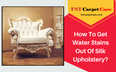 How To Get Water Stains Out Of Silk Upholstery?